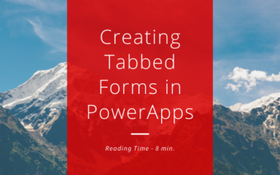Quick Tutorial – Creating Tabbed Forms in Canvas App